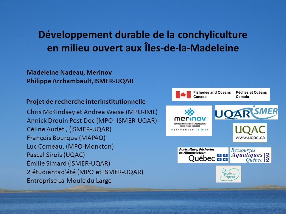 Développement durable de la conchyliculture en milieu ouvert aux Îles-de-la-Madeleine