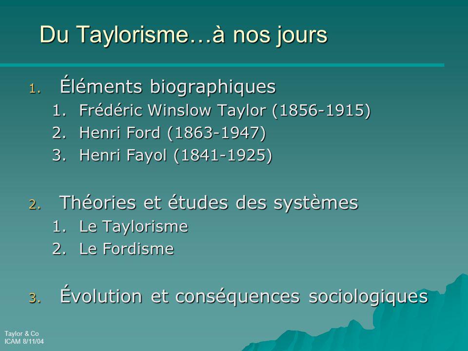 Du Taylorisme…à nos jours