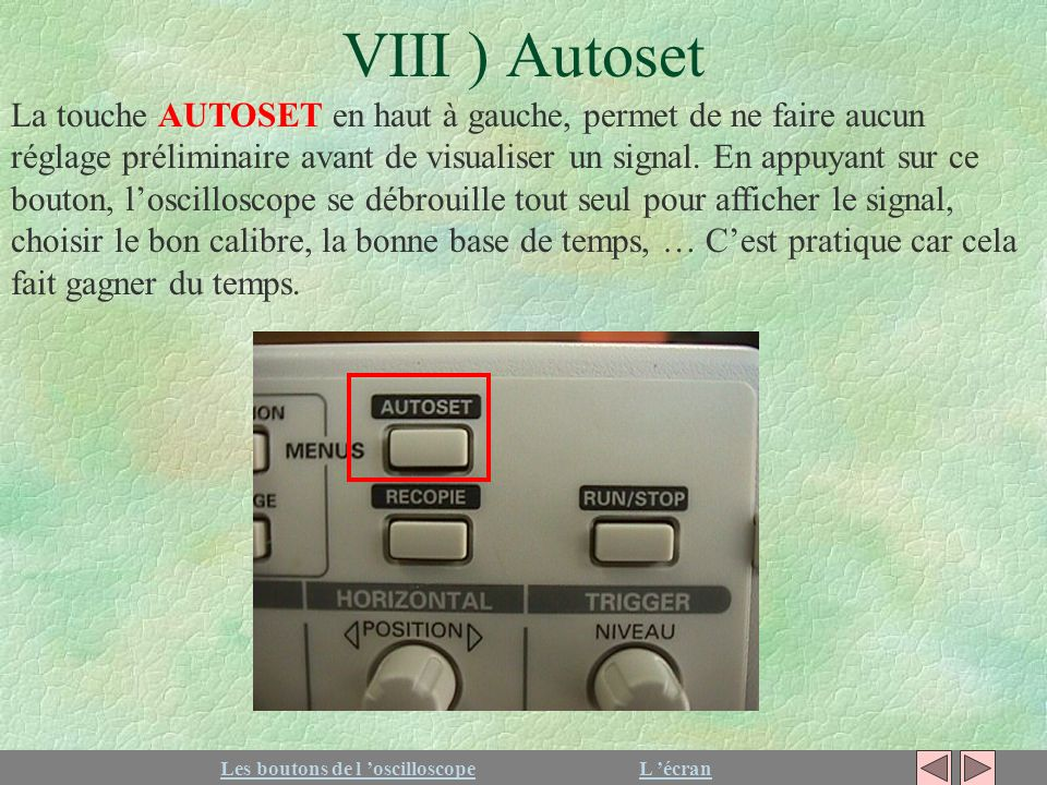 VIII ) Autoset