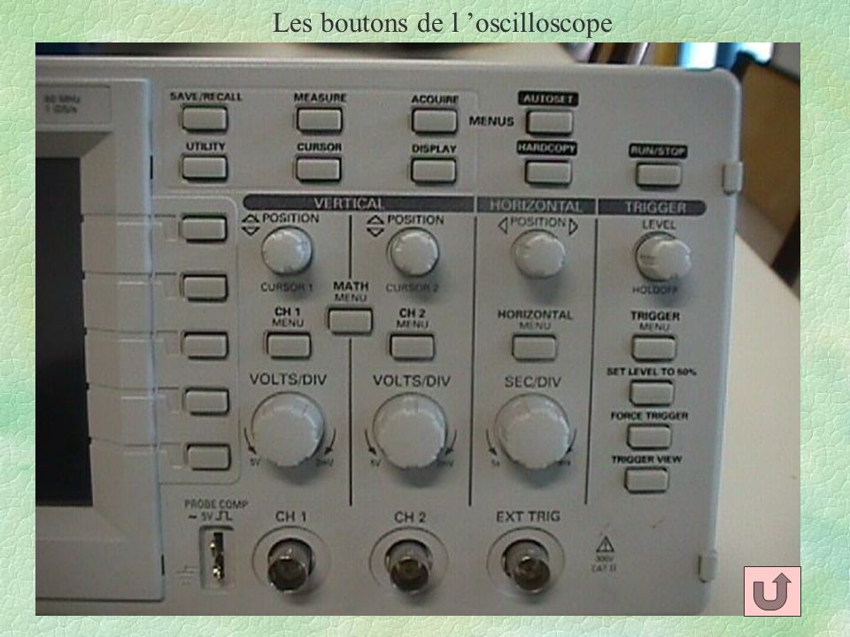 Les boutons de l 'oscilloscope