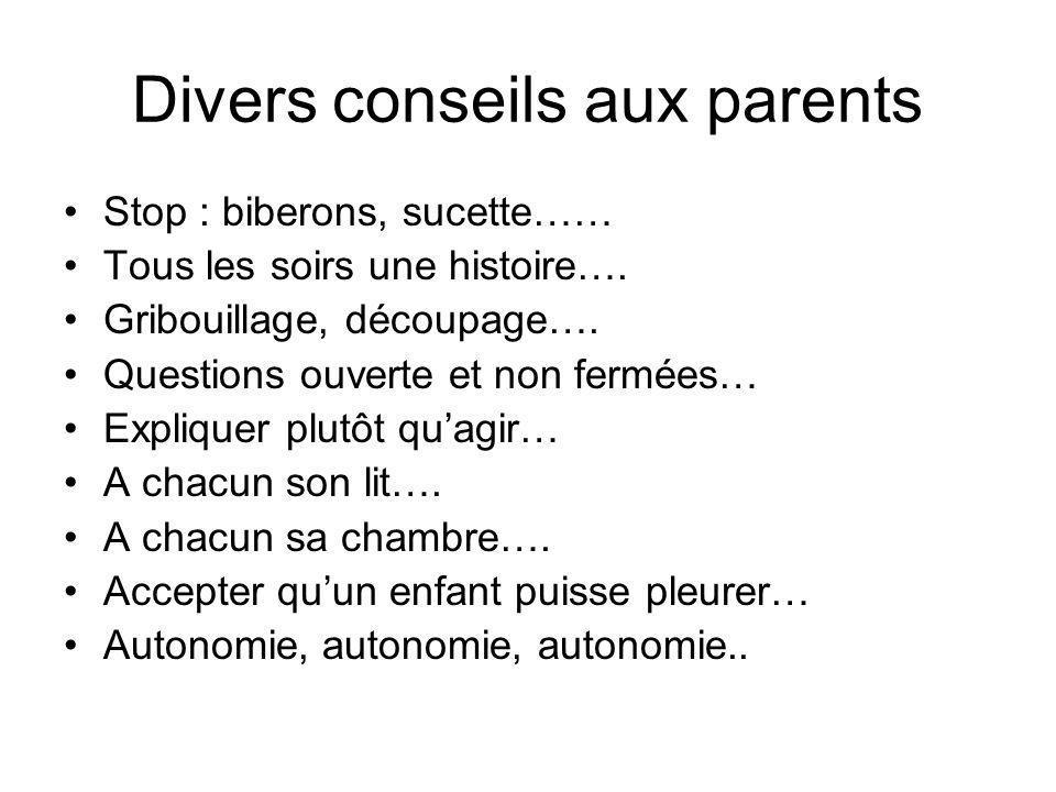 Divers conseils aux parents