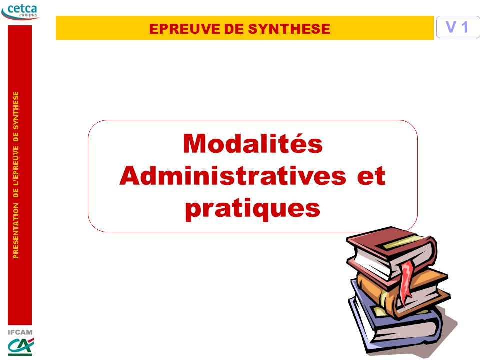 Modalités Administratives et pratiques