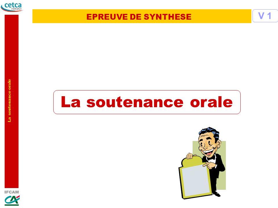 EPREUVE DE SYNTHESE V 1 La soutenance orale