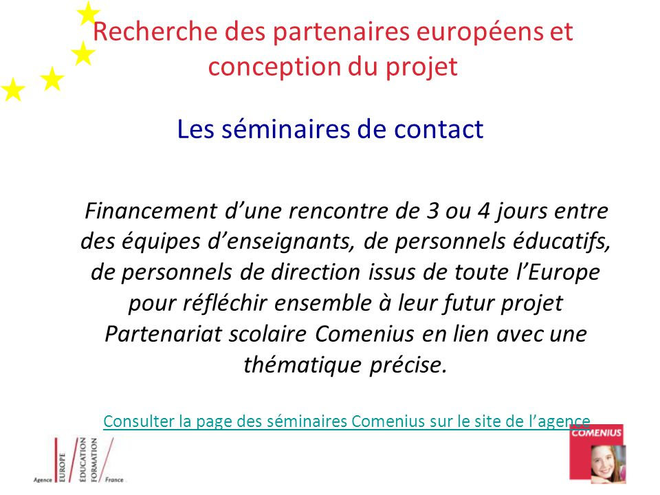 Recherche des partenaires européens et conception du projet