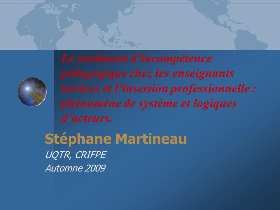 Stéphane Martineau UQTR, CRIFPE Automne 2009