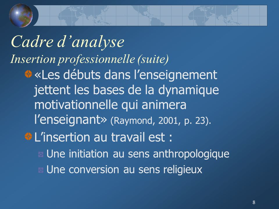 Cadre d'analyse Insertion professionnelle (suite)