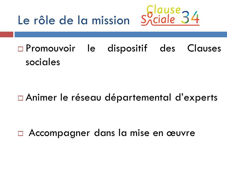 Le rôle de la mission Promouvoir le dispositif des Clauses sociales