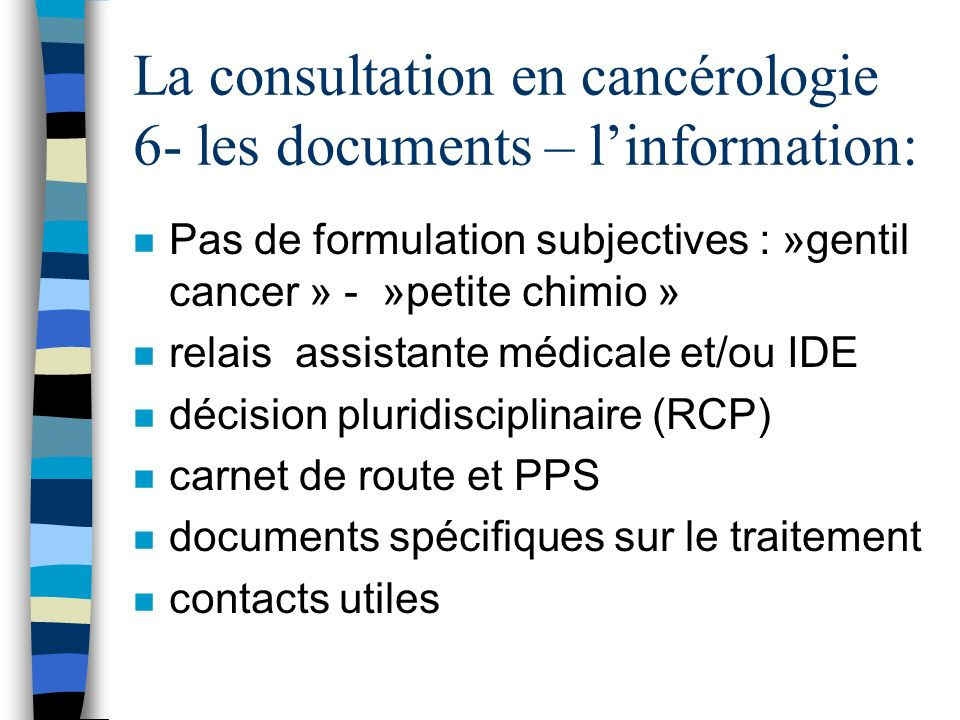 La consultation en cancérologie 6- les documents – l'information: