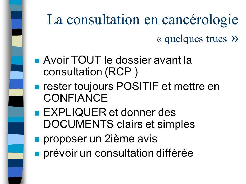 La consultation en cancérologie « quelques trucs »