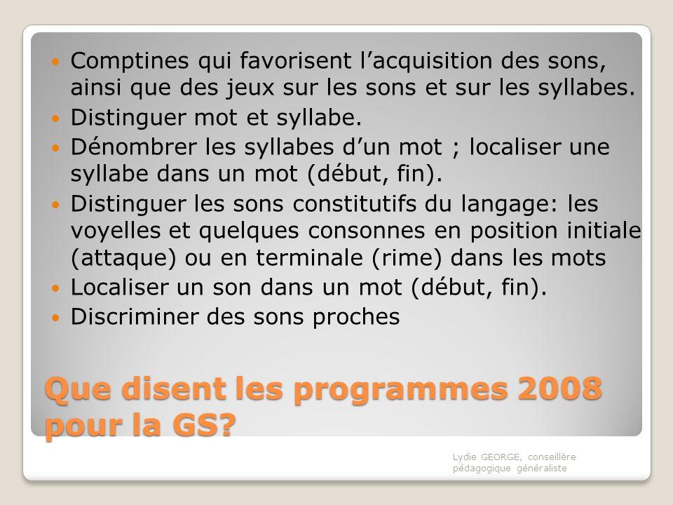 Que disent les programmes 2008 pour la GS