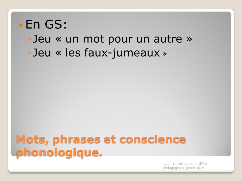 Mots, phrases et conscience phonologique.
