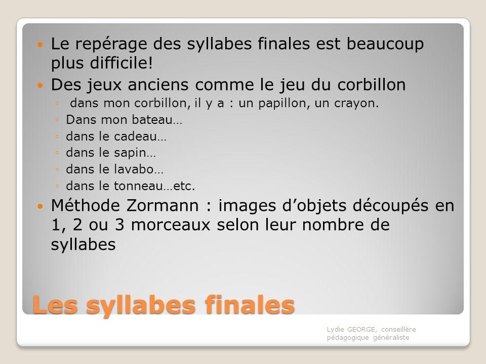 Le repérage des syllabes finales est beaucoup plus difficile!