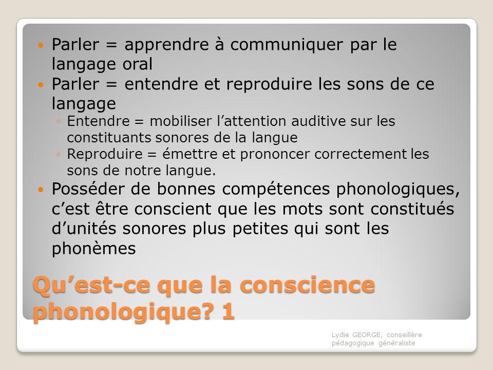 Qu'est-ce que la conscience phonologique 1