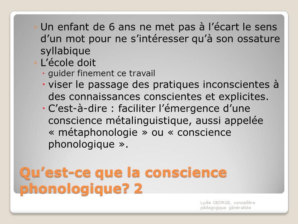 Qu'est-ce que la conscience phonologique 2