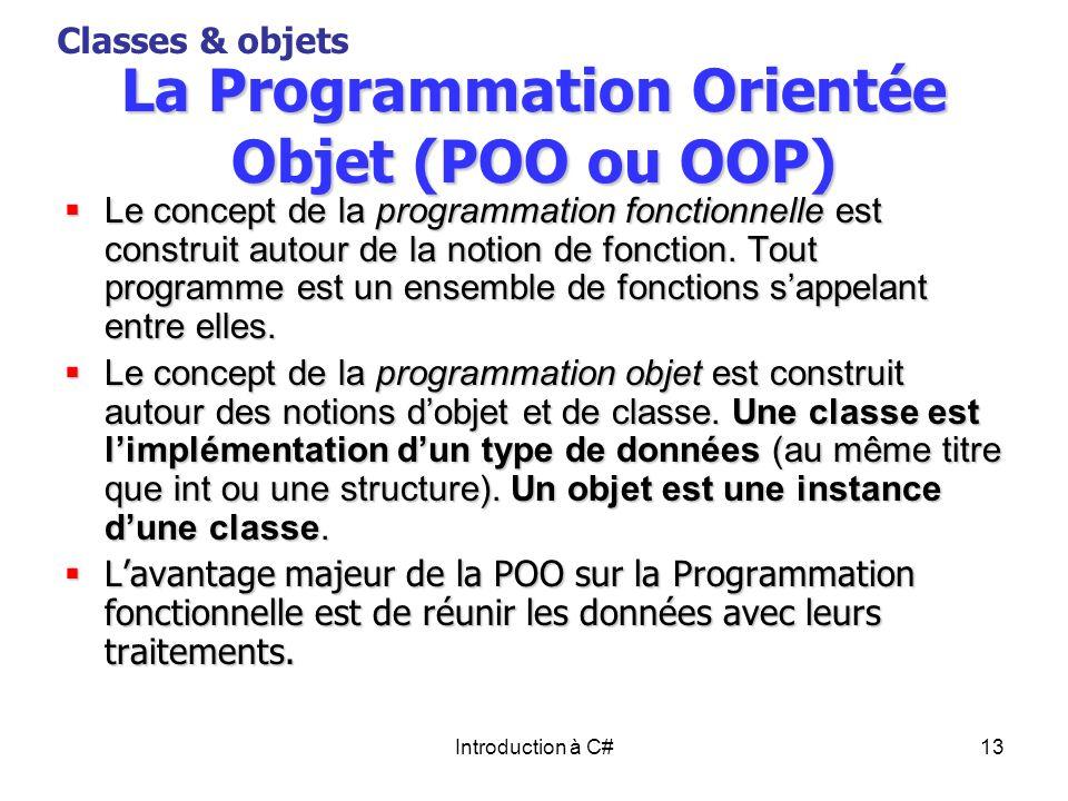 La Programmation Orientée Objet (POO ou OOP)