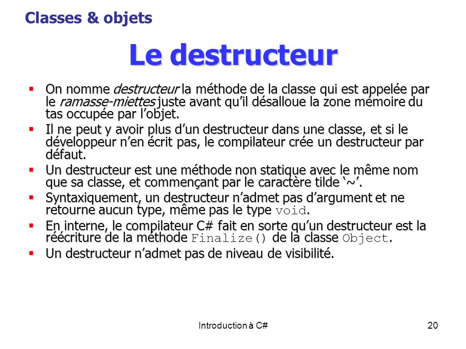 Le destructeur Classes & objets
