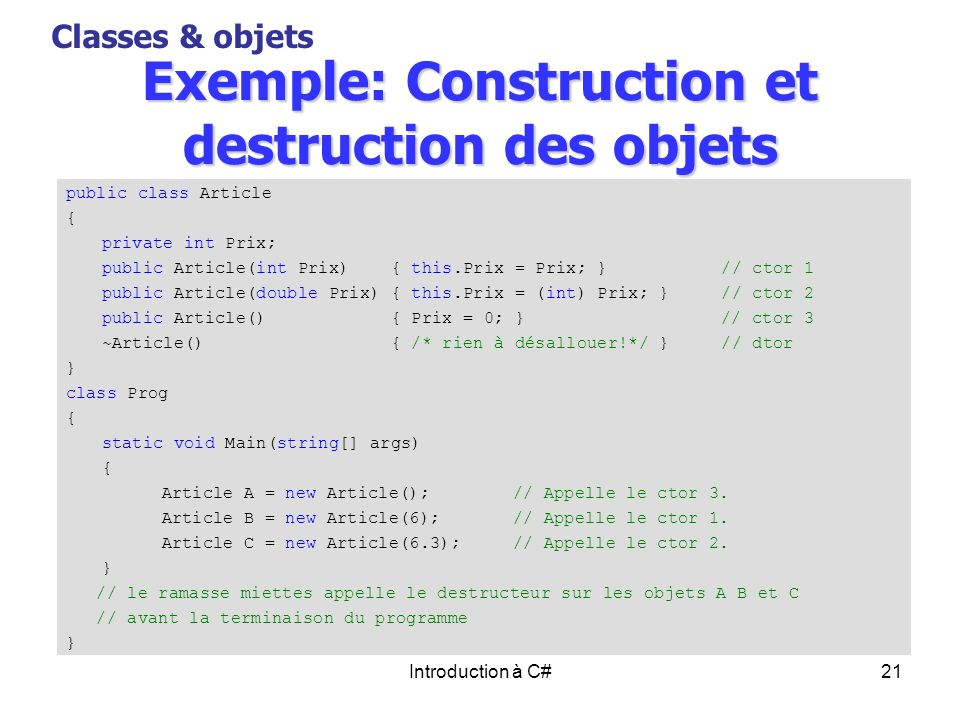 Exemple: Construction et destruction des objets