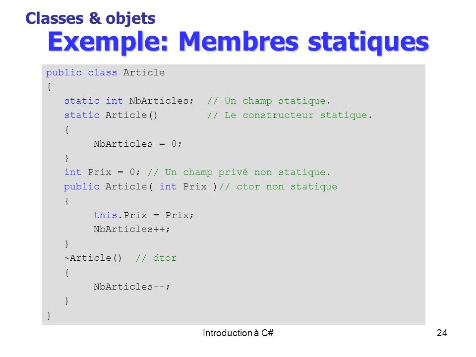 Exemple: Membres statiques