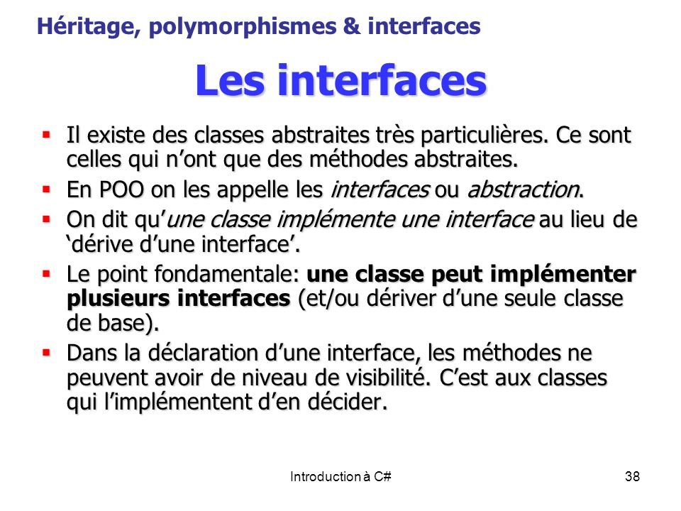 Les interfaces Héritage, polymorphismes & interfaces