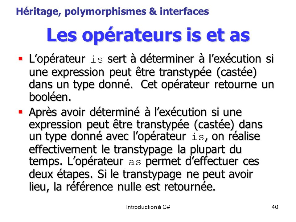 Héritage, polymorphismes & interfaces