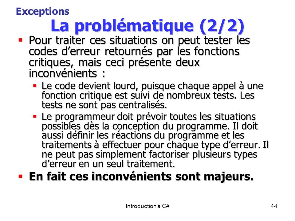 Exceptions La problématique (2/2)