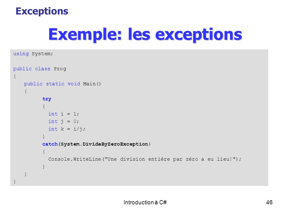 Exemple: les exceptions