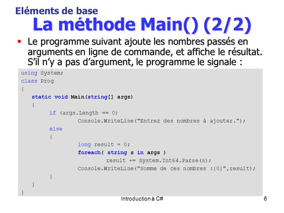 La méthode Main() (2/2) Eléments de base