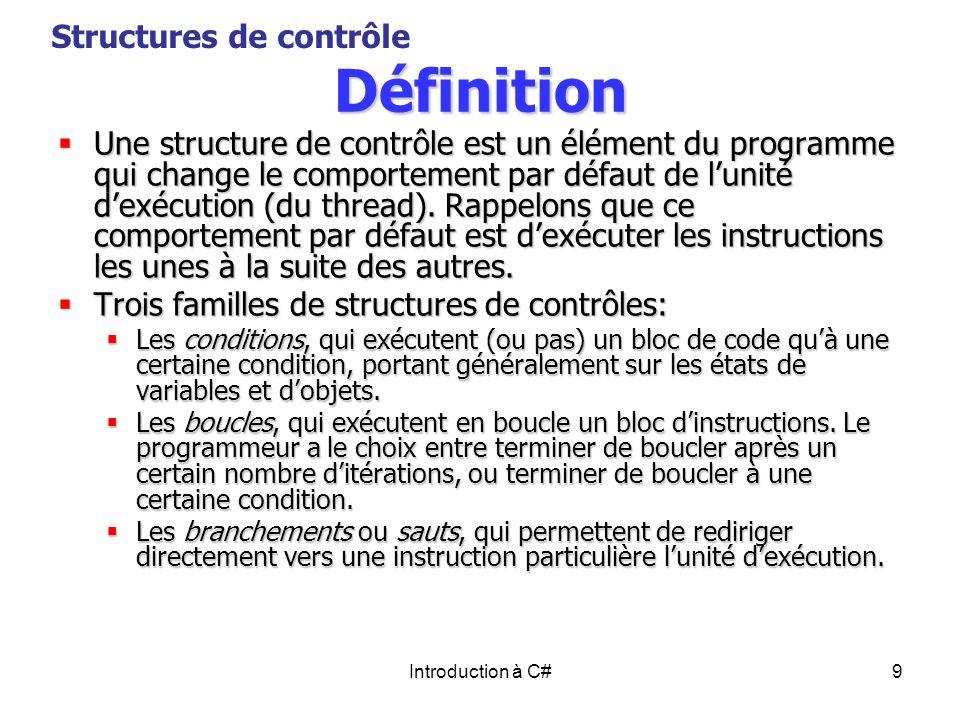 Définition Structures de contrôle