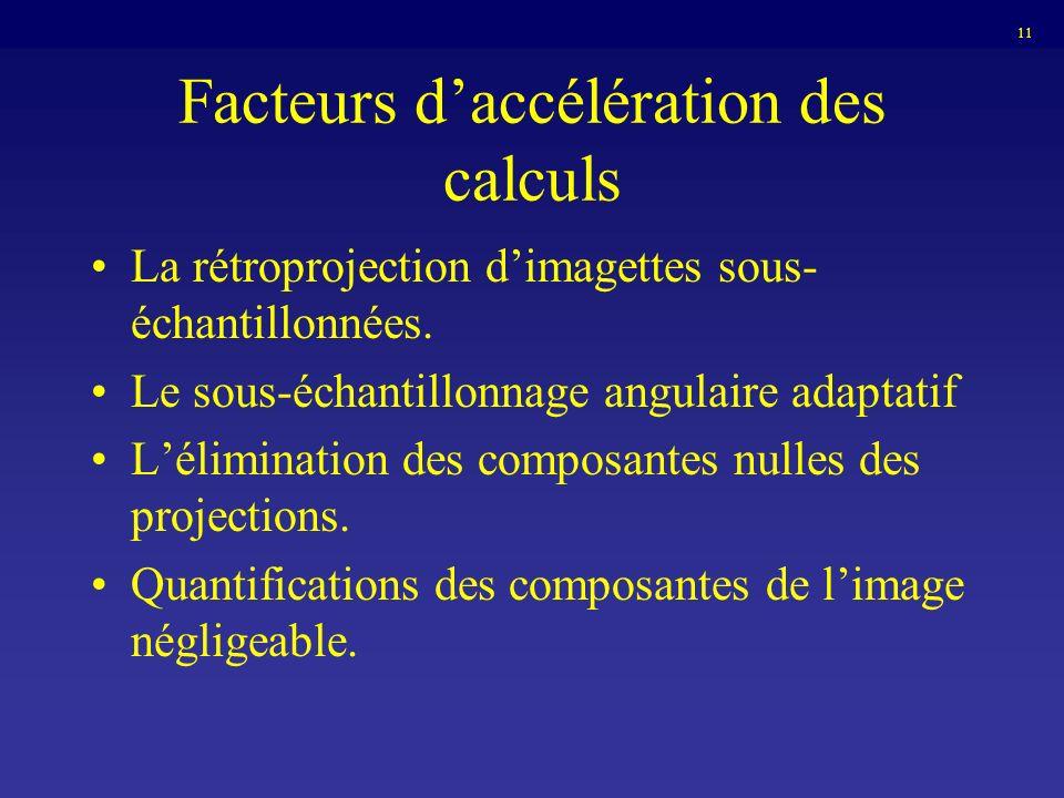 Facteurs d'accélération des calculs