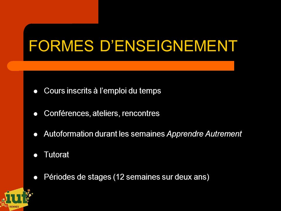 FORMES D'ENSEIGNEMENT