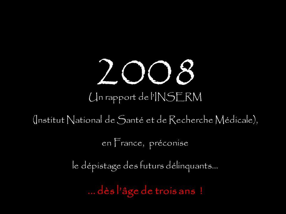 2008 ... dès l'âge de trois ans ! Un rapport de l'INSERM