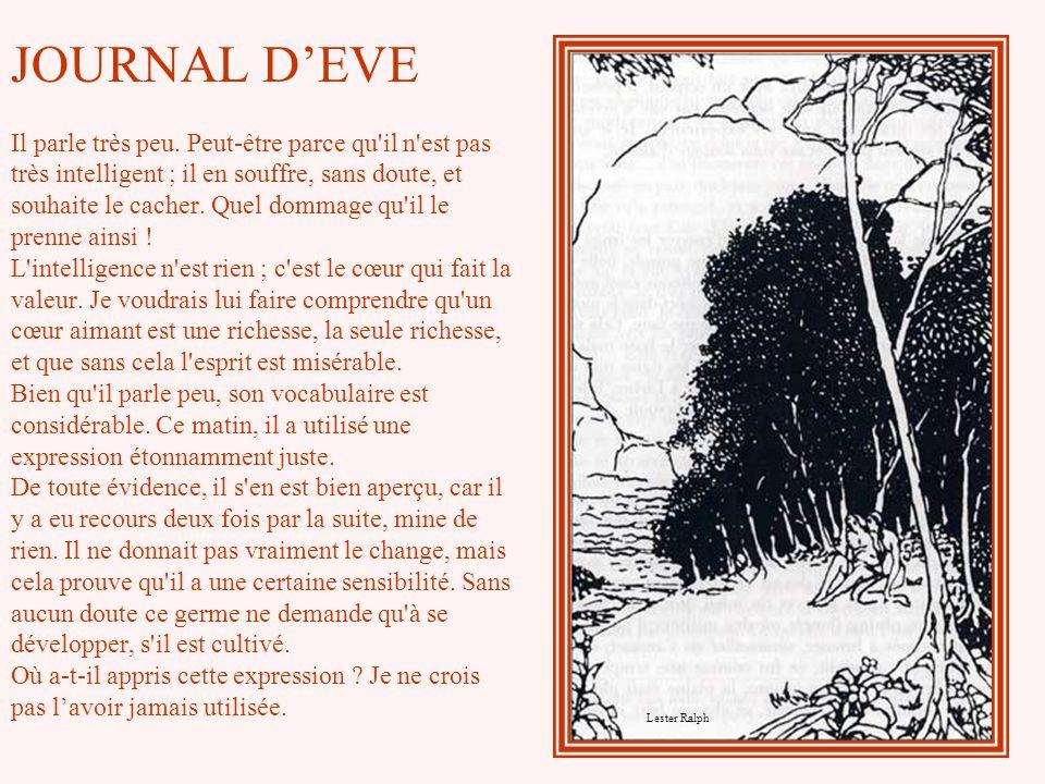 JOURNAL D'EVE Il parle très peu