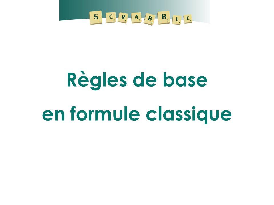 Règles de base en formule classique
