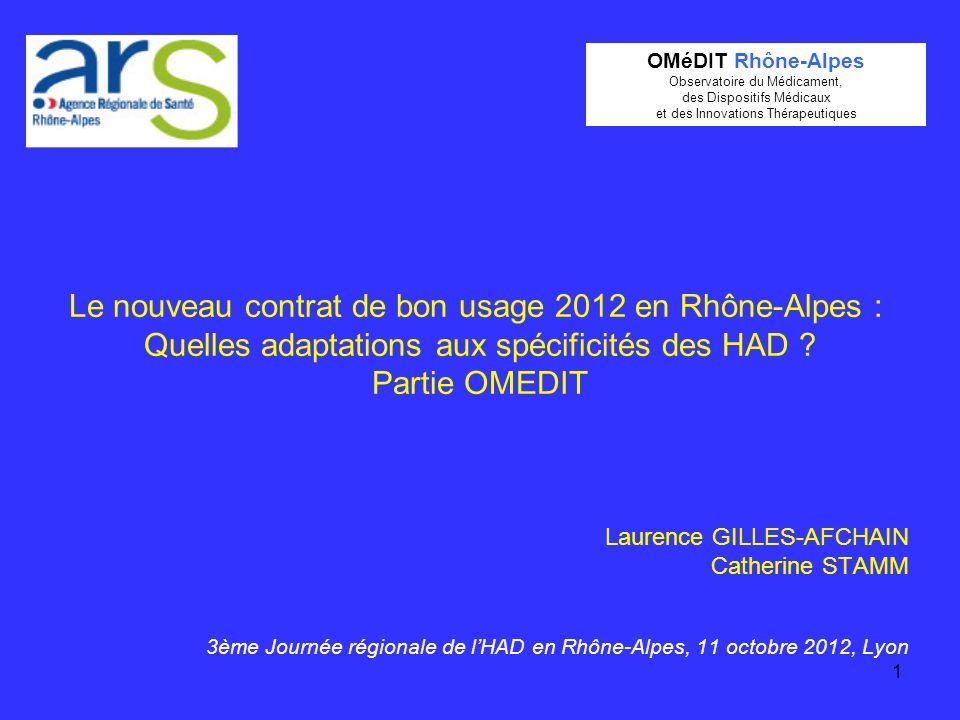 OMéDIT Rhône-Alpes Observatoire du Médicament, des Dispositifs Médicaux. et des Innovations Thérapeutiques.