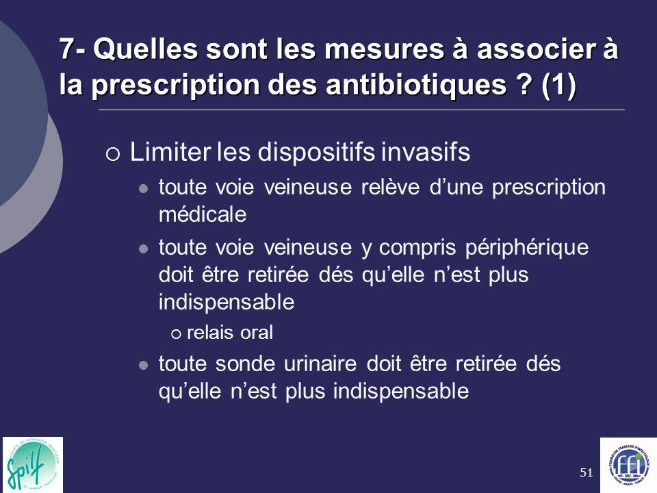 7- Quelles sont les mesures à associer à la prescription des antibiotiques (1)