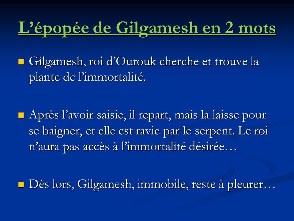 L'épopée de Gilgamesh en 2 mots