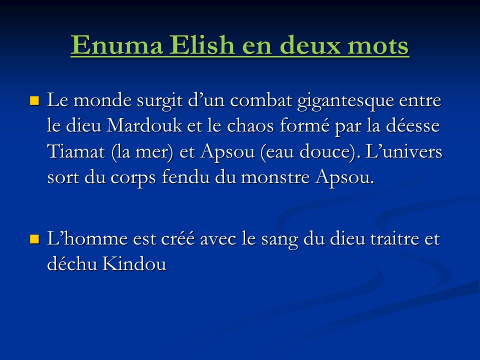 Enuma Elish en deux mots