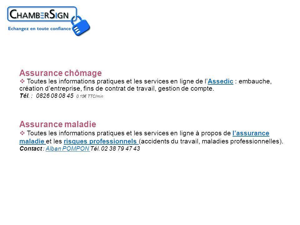 Assurance chômage Assurance maladie