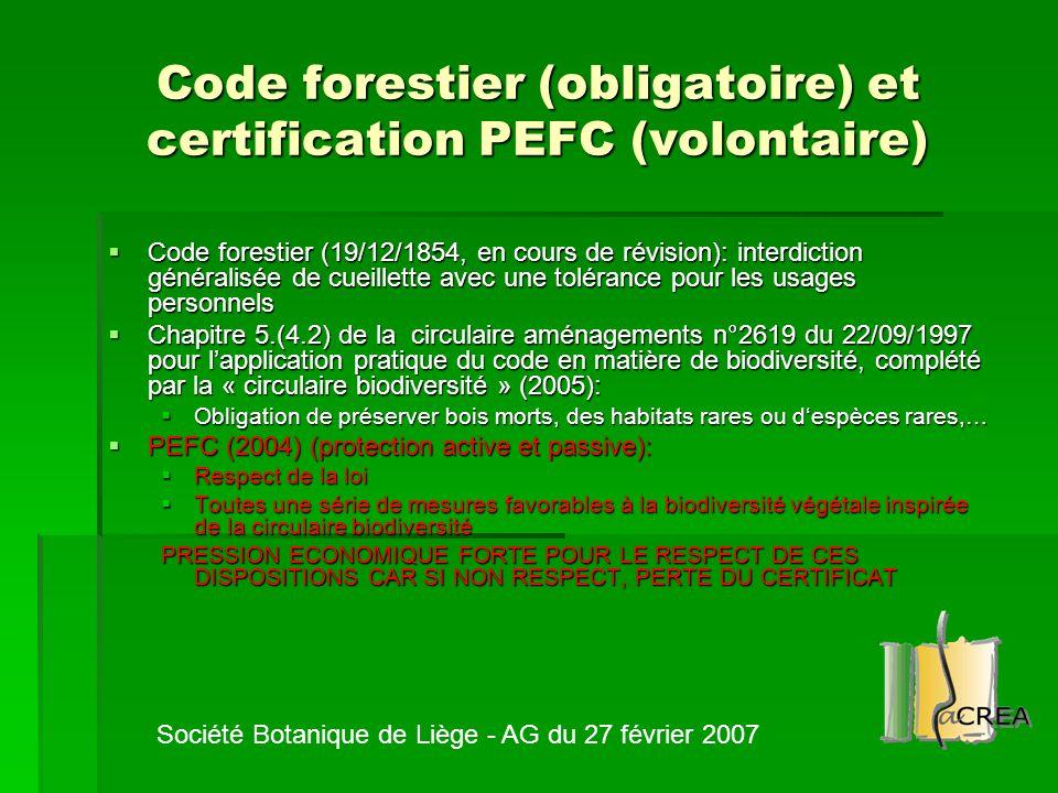 Code forestier (obligatoire) et certification PEFC (volontaire)