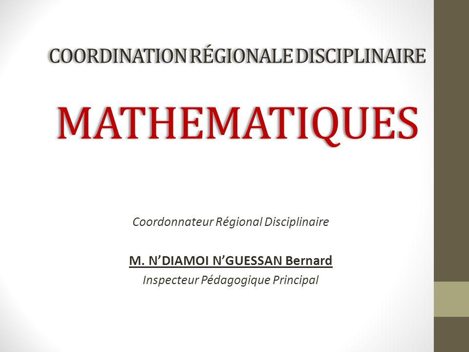 Coordination régionale disciplinaire MATHEMATIQUES