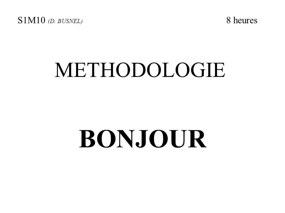 S1M10 (D. BUSNEL) 8 heures METHODOLOGIE BONJOUR