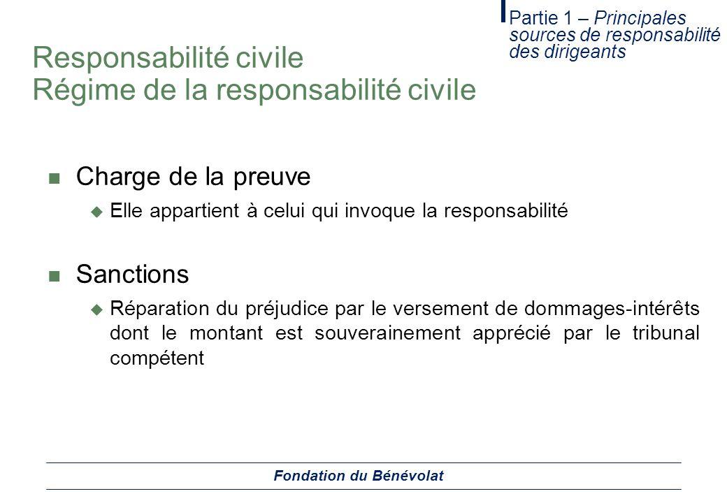 Responsabilité civile Régime de la responsabilité civile