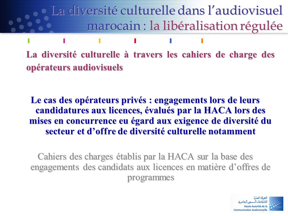 La diversité culturelle dans l'audiovisuel marocain : la libéralisation régulée