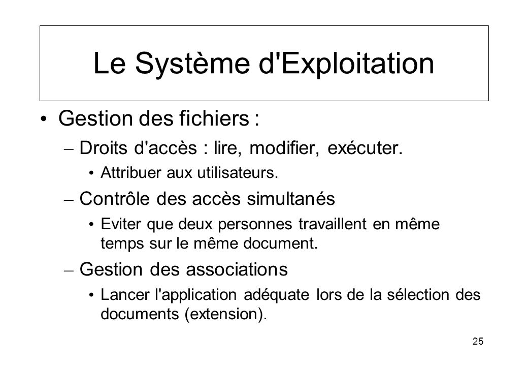 Le Système d Exploitation