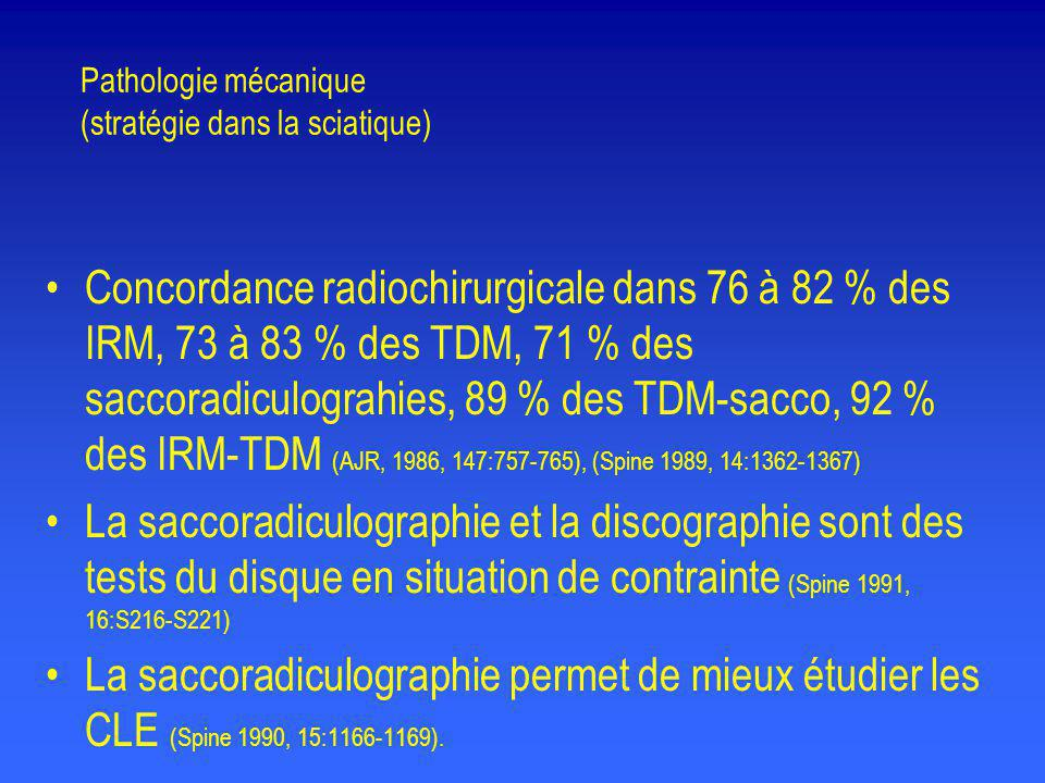 Pathologie mécanique (stratégie dans la sciatique)