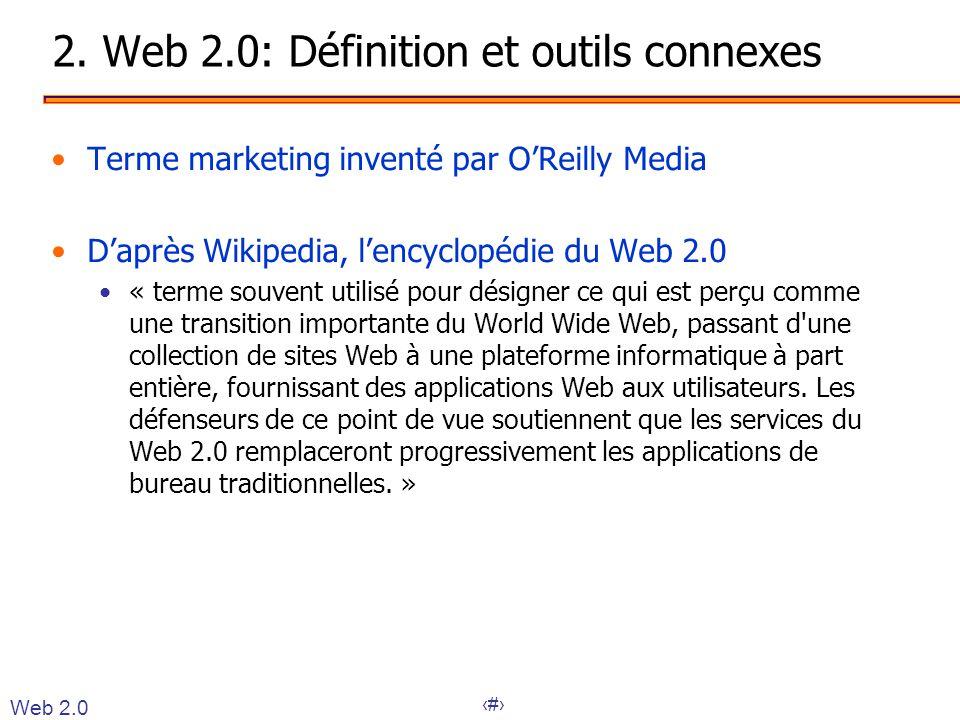 2. Web 2.0: Définition et outils connexes