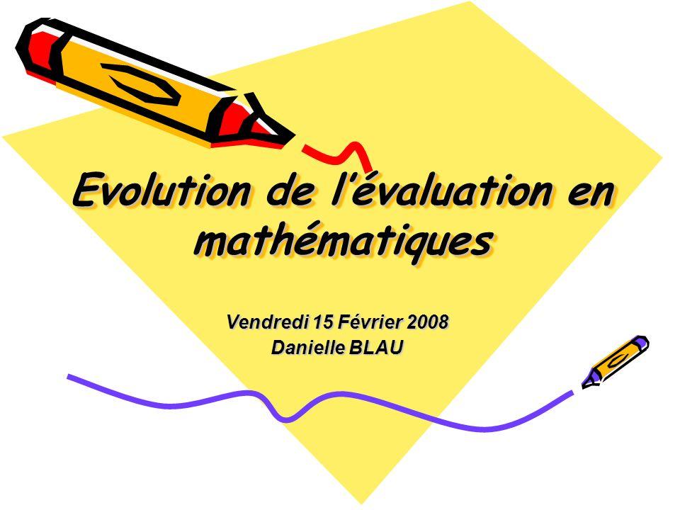 Evolution de l'évaluation en mathématiques