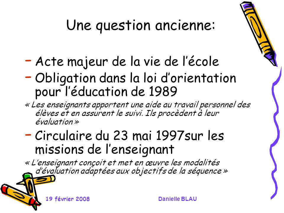 Une question ancienne: