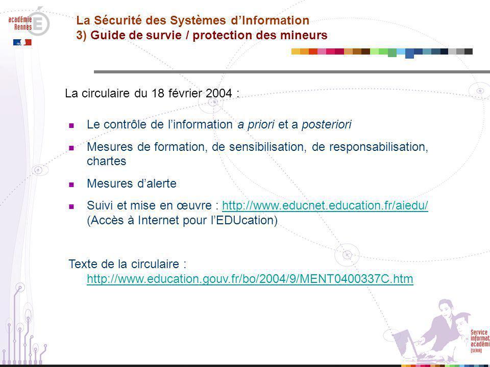 La Sécurité des Systèmes d'Information 3) Guide de survie / protection des mineurs