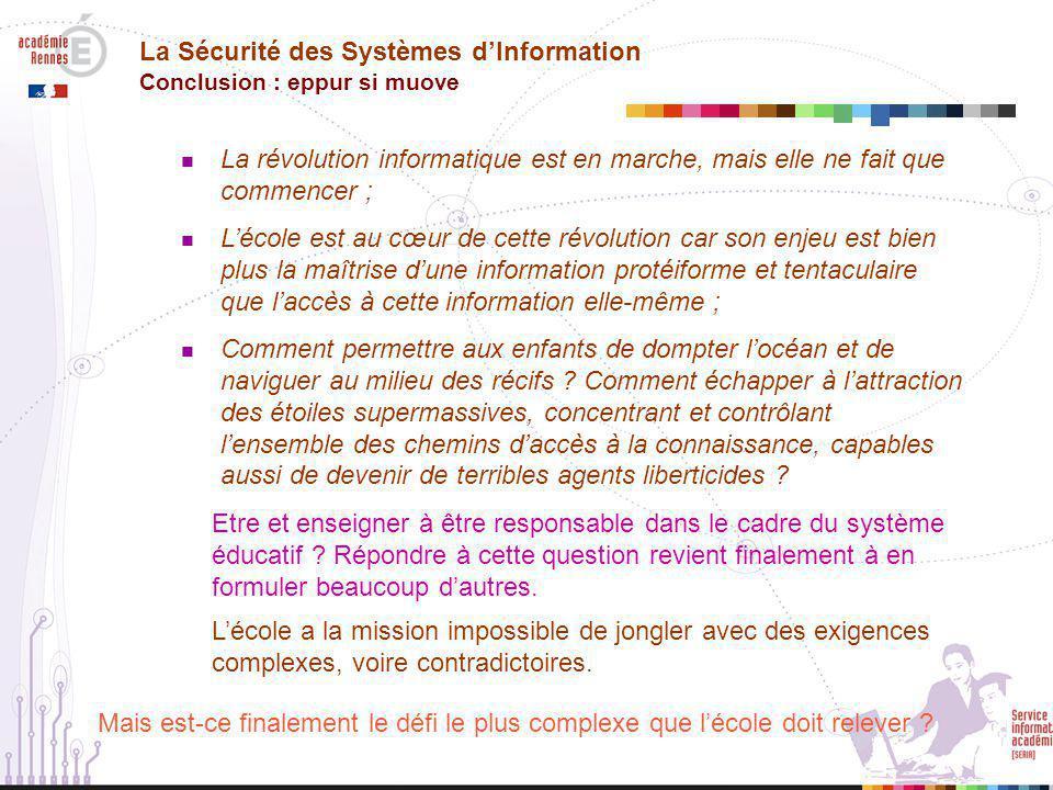 La Sécurité des Systèmes d'Information Conclusion : eppur si muove